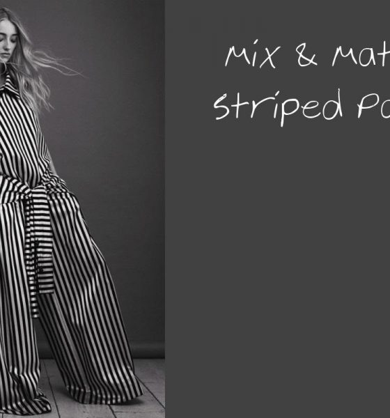 MIX & MATCH : STRIPED PANTS